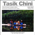 Tasik Chini: A Lake at the Edge of Ecological Collapse