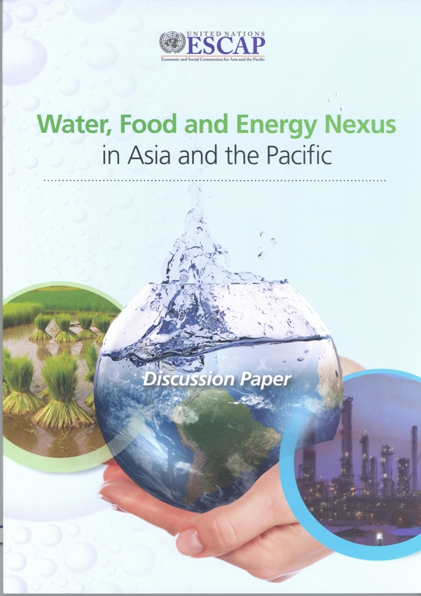 Water, food and energy nexus in asia and the pacific