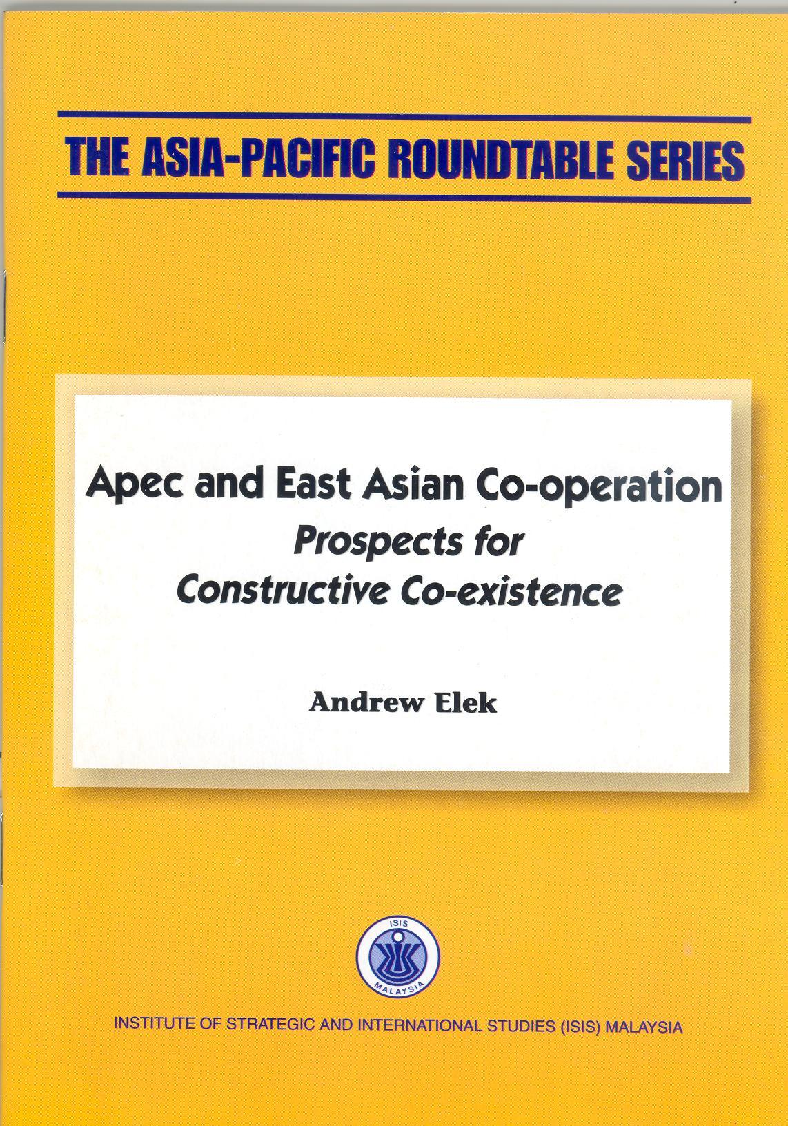 APEC AND EAST ASIAN CO-OPERATION