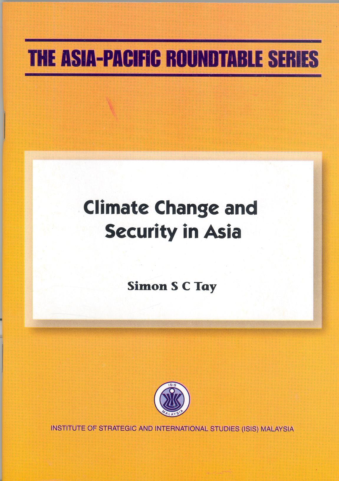 CLIMATE CHANGE AND SECURITY IN ASIA
