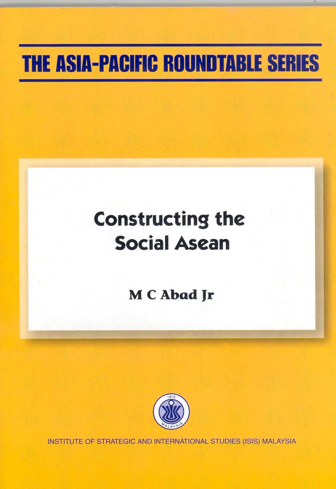 CONSTRUCTING THE SOCIAL ASEAN