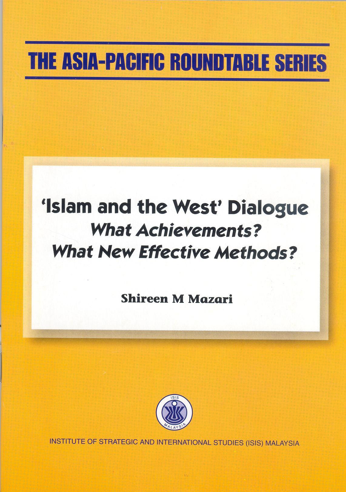 ISLAM AND THE WEST DIALOGUE
