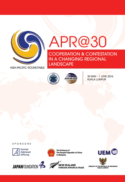 APR@30: Cooperation and Contestation in A Changing Regional Landscape